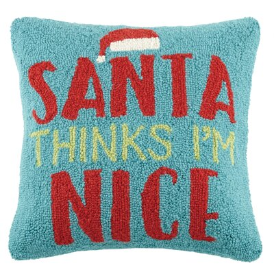 Santa Thinks I Am Nice Throw Pillow