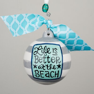 Life is Better at the Beach Ball Ornament 2080101