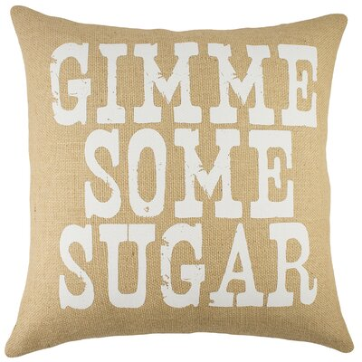 Gimme Some Sugar Burlap Throw Pillow Color: Natural
