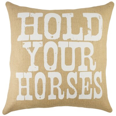 Hold Your Horses Burlap Throw Pillow Color: Natural