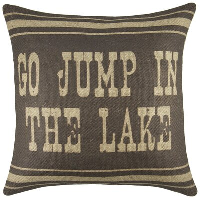 Go Jump in the Lake Burlap Throw Pillow Color: Brown