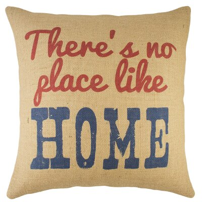 There's No Place Like Home Burlap Throw Pillow