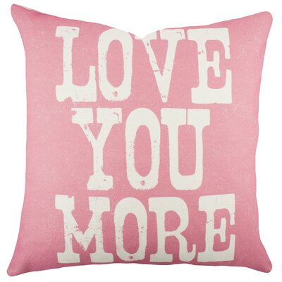 Love You More Cotton Throw Pillow Color: Pink