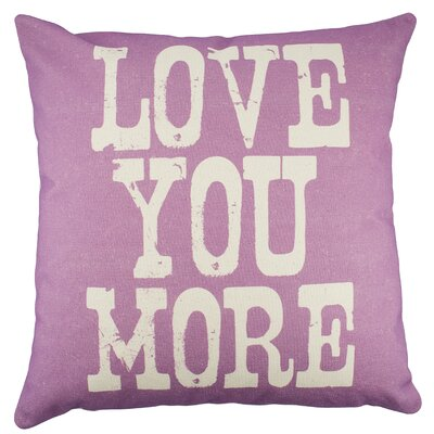Love You More Cotton Throw Pillow Color: Purple