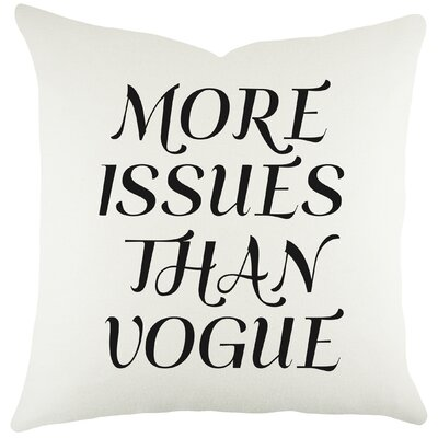 More Issues Than Vogue Cotton Throw Pillow