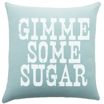 Gimme Some Sugar Cotton Throw Pillow