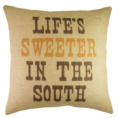 Lifes Sweeter in the South Burlap Throw Pillow
