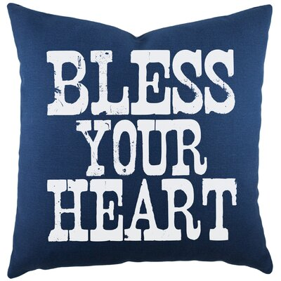 Bless Your Heart Cotton Throw Pillow Color: Navy