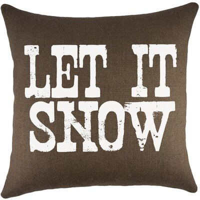 Let It Snow Burlap Throw Pillow Color: Brown