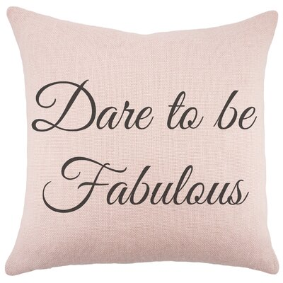 Dare to be Fabulous Burlap Throw Pillow