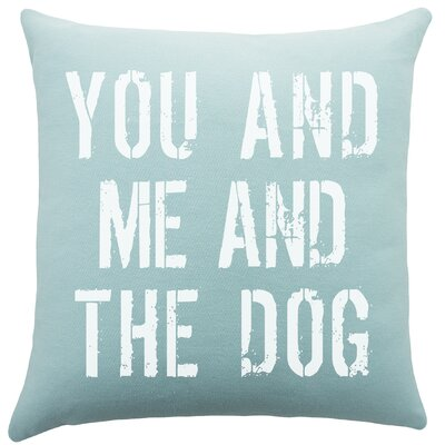 You and Me and the Dog Cotton Throw Pillow
