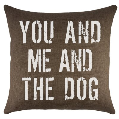 You and Me and the Dog Burlap Throw Pillow Color: Brown