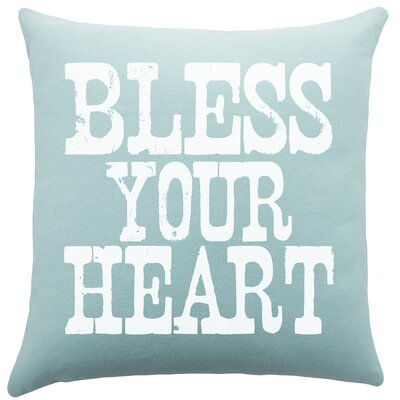 Bless Your Heart Cotton Throw Pillow Color: Aqua
