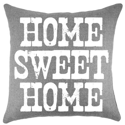 'Home Sweet Home' Burlap Throw Pillow Color: Gray