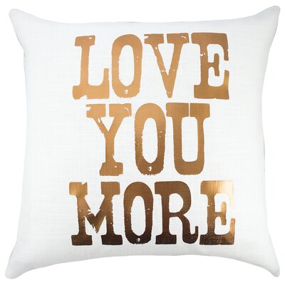 Love You More Cotton Throw Pillow Color: Copper