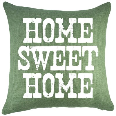Home Sweet Home Burlap Throw Pillow Color: Green