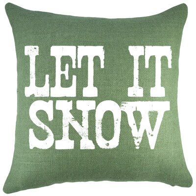 Let It Snow Burlap Throw Pillow Color: Green