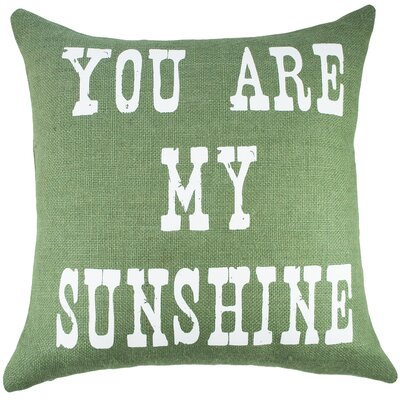 You Are My Sunshine Burlap Throw Pillow Color: White / Green