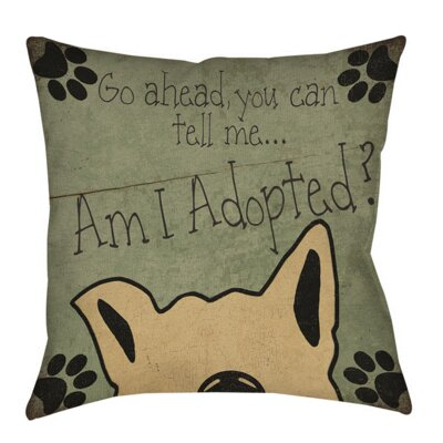 Am I Adopted Printed Throw Pillow