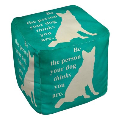 Be the Person Your Dog Thinks You Are Pouf