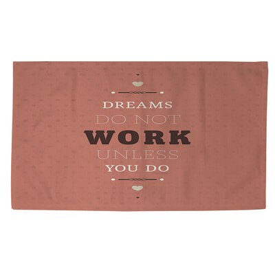 Dreams Take Work Area Rug Rug Size: 2 x 3