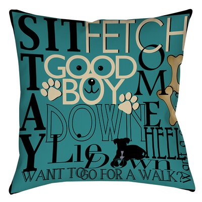 Dog Commands Indoor/Outdoor Throw Pillow Size: 16 H x 16 W x 4 D