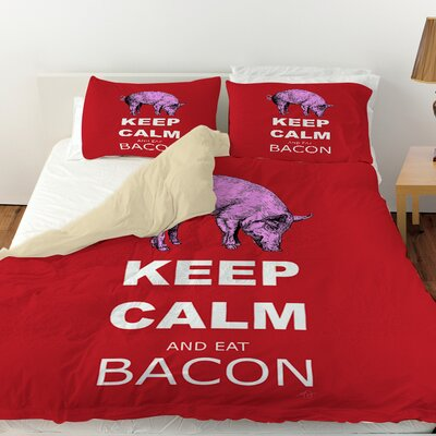 Keep Calm and Eat Bacon Duvet Cover Size: King