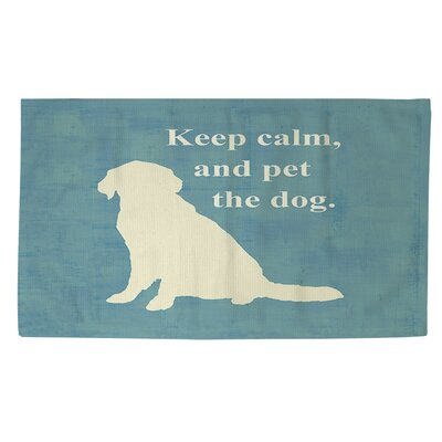 Keep Calm and Pet the Dog Teal Area Rug Rug size: 2 x 3