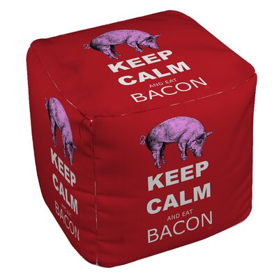 Keep Calm and Eat Bacon Pouf