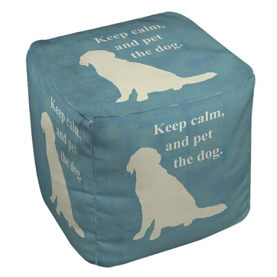 Keep Calm and Pet the Dog Pouf