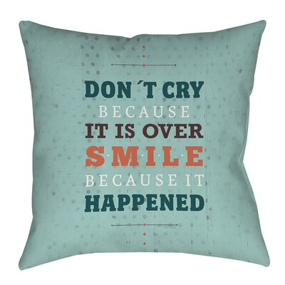 Smile at Past Printed Throw Pillow Size: 26 H x 26 W x 7 D