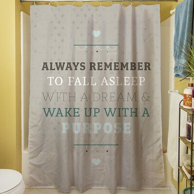 Purposeful Dream Shower Curtain