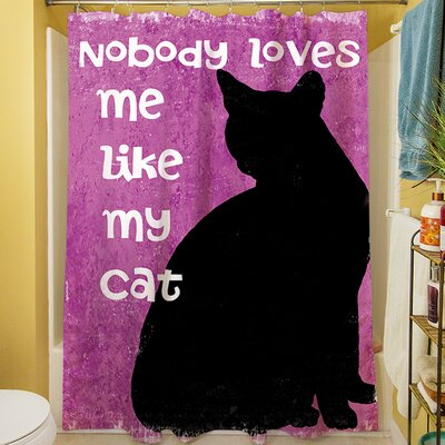 Nobody Loves Me Like My Cat Shower Curtain