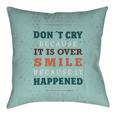 Smile at Past Indoor/Outdoor Throw Pillow Size: 20 H x 20 W x 5 D