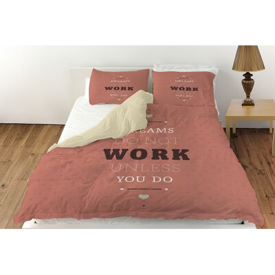 Dreams Take Work Duvet Cover Collection