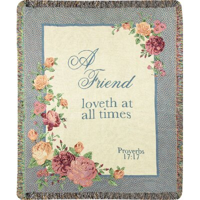 A Friend Loveth at All Times Cotton Throw