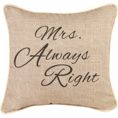 Mrs. Always Right Cotton Throw Pillow