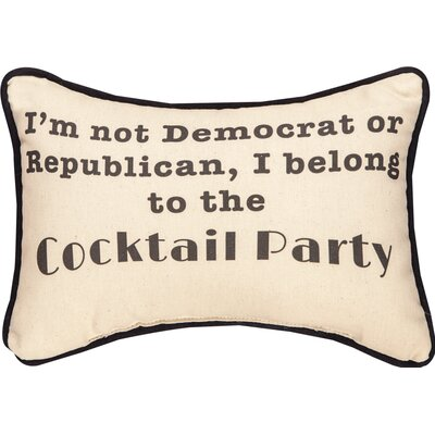 Im Not a Democrat or Republic Cocktail Party Word Cotton Lumbar Pillow