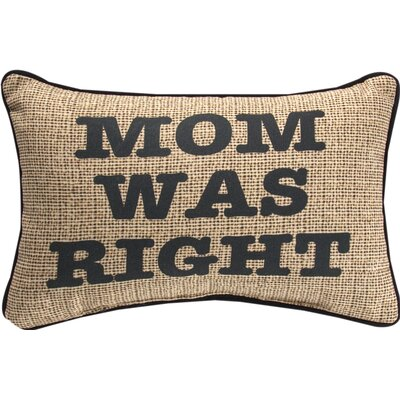 Mom was Right Word Cotton Lumbar Pillow