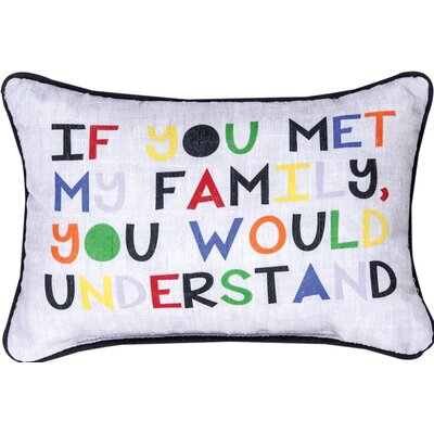 If You Met My Family... Understand Lumbar Pillow