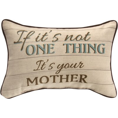 If Its Not One Thing Its Your Mother Word Cotton Lumbar Pillow
