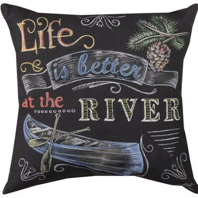 Life is Better at the River Throw Pillow