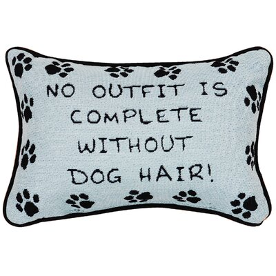 No Outfit is Complete Dog Hair Word Knife Edge Lumbar Pillow