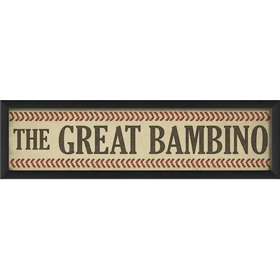 The Great Bambino Framed Textual Art 91089