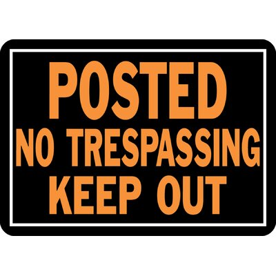 Posted No Trespassing Keep Out Sign (Set of 12)