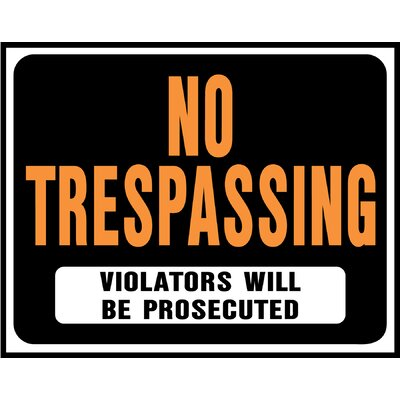 15 x 19 Plastic No Trespassing Sign (Set of 5)