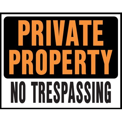 15 x 19 Plastic Private Property No Trespassing Sign (Set of 5)