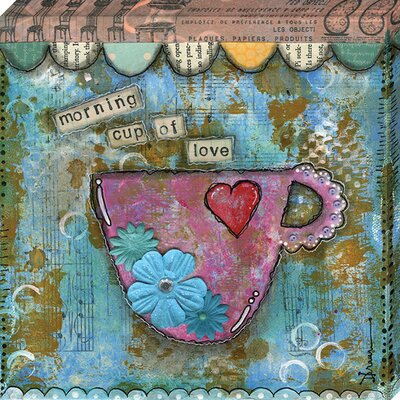 'Morning Cup of Love' by Denise Brown Graphic Art on Wrapped Canvas CV1007-1111