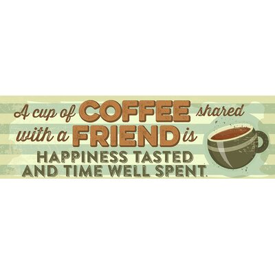 'A Cup of Coffee Shared with a Friend' by Tonya Gunn Textual Art on Plaque WP5025