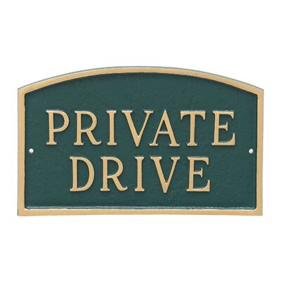Arch Private Drive Statement Address Plaque Finish: Hunter Green/Gold, Size: 13 H x 21 W x 0.25 D